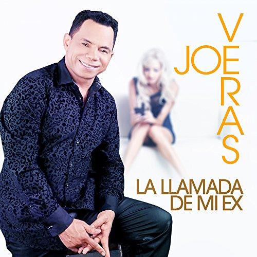 La Llamada De Mi Ex - Joe Veras