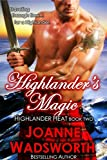 Highlander's Magic (Highlander Heat Book 2)