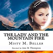 The Lady and the Mountain Fire | Misty M. Beller