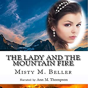 The Lady and the Mountain Fire Audiobook