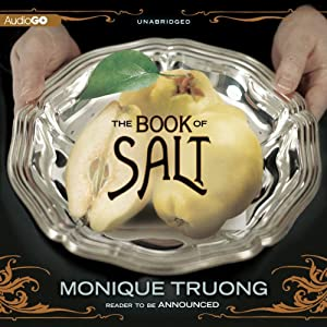 The Book of Salt | [Monique Truong]