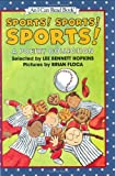 Sports! Sports! Sports!: A Poetry Collection (I Can Read Books) (0060278013) by Hopkins, Lee Bennett