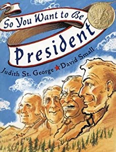 "Cover of ""So You Want To Be President"""