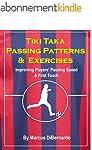 Tiki Taka Passing Patterns & Exercise...