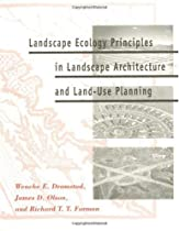 Free Landscape Ecology Principles in Landscape Architecture and Land-Use Planning Ebooks & PDF Download