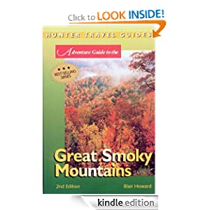 Great Smoky Mountains Adventure Guide (Travel Adventures) Blair Howard
