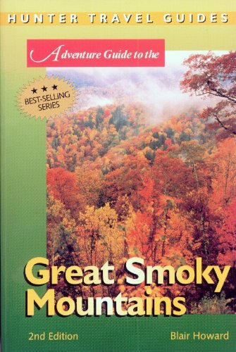 Great Smoky Mountains Adventure Guide (Travel Adventures)