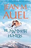 Jean M. Auel The Mammoth Hunters (Earths Children 3)