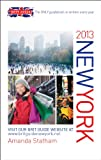 Brit Guide to New York 2013: The Only Guidebook Re-written Every Year (Brit Guides) Amanda Statham