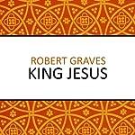King Jesus | Robert Graves