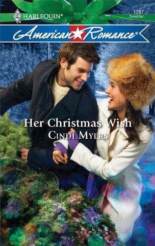 Her Christmas Wish (Harlequin American Romance Series)