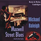 The Maxwell Street Blues: A Chicago Mystery Featuring Paul Whelan | [Michael Raleigh]