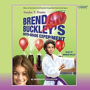 Brendan Buckley's Sixth-Grade Experiment Audiobook
