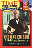 img - for Time For Kids: Thomas Edison: A Brilliant Inventor (Time for Kids Biographies) book / textbook / text book