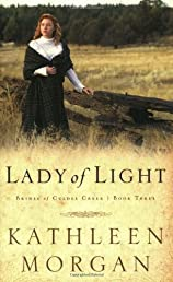 Lady of Light (Brides of Culdee Creek, Book 3)
