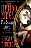 Image of The Mambo Kings Play Songs of Love 1st (first) Edition by Hijuelos, Oscar (2010)
