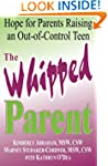 The Whipped Parent: Hope for Parents...