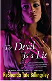 The Devil Is a Lie (Pocket Readers Guide) (1416578048) by Billingsley, ReShonda Tate