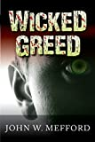 img - for WICKED GREED (Greed Series #3) book / textbook / text book