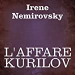 L'affare Kurilov [The Deal Kurilov] | Irene Nemirovsky