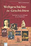 img - for Weltgeschichte in Geschichten book / textbook / text book
