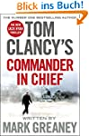 Tom Clancy's Commander-in-Chief: A Ja...
