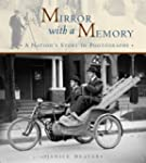 Mirror with a Memory: A Nation's Stor...