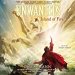 Island of Fire: The Unwanteds, Book 3 (       UNABRIDGED) by Lisa McMann Narrated by Steve West