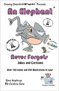 Elephant 2 -- An Elephant Never Forgets -- Jokes and ...