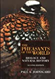 The Pheasants of the World: Biology and Natural History