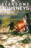 img - for Fearsome Journeys (The New Solaris Book of Fantasy 1) book / textbook / text book