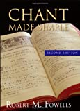 Chant Made Simple - Second Edition
