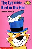 Cat And The Bird In The Hat (Hello Reader (Level 1)) (0439154332) by Bridwell, Norman