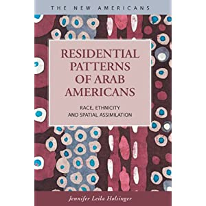Residential patterns of Arab Americans : race, ethnicity and spatial assimilation