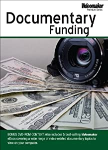 Videomaker Documentary Funding