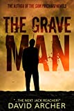 img - for Mystery: The Grave Man - A Sam Prichard Mystery Thriller book / textbook / text book