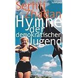 """Hymne der demokratischen Jugendvon """"Serhij Zhadan"""""""