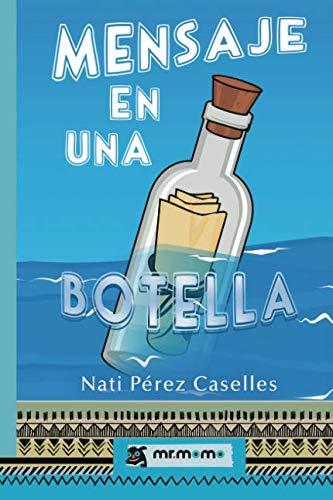 Mensaje en una botella  [Pérez, Nati] (Tapa Blanda)