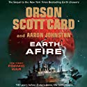 Earth Afire (       UNABRIDGED) by Orson Scott Card, Aaron Johnston Narrated by Stephen Hoye, Arthur Morey, Stefan Rudnicki, Vikas Adam, Gabrielle de Cuir, Roxanne Hernandez, Emily Rankin