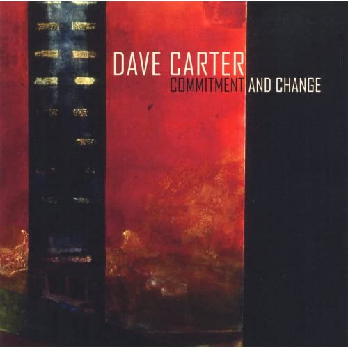 Dave Carter - Commitment & Change