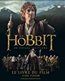 The Hobbit : un voyage inattendu : Le livre du film