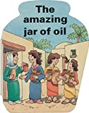 img - for Amazing Jar of Oil (Shaped Board Books) by Hazel Scrimshire (2001-10-06) book / textbook / text book
