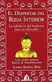 El despertar del buda interior (8441403198) by Das, Lama Surya