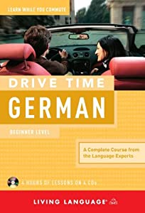 Drive Time German: Beginner Level by Living Language