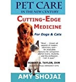 img - for Pet Care in the New Century: Cutting-Edge Medicine for Dogs & Cats (Paperback) - Common book / textbook / text book