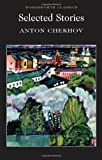 Image of Selected Stories - Chekhov (Wordsworth Classics)