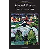 Selected Stories (Wordsworth Classics)by Anton Chekhov