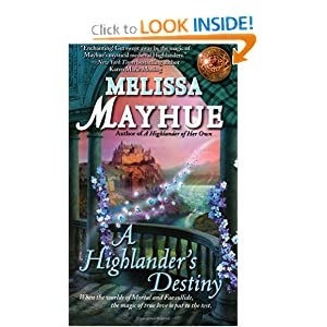 A Highlander's Destiny (Daughters of the Glen, Book 5) Melissa Mayhue