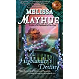 A Highlander's Destiny (Daughters of the Glen, Book 5) ~ Melissa Mayhue