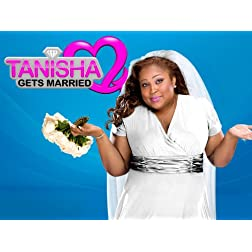 Tanisha Gets Married Season 1